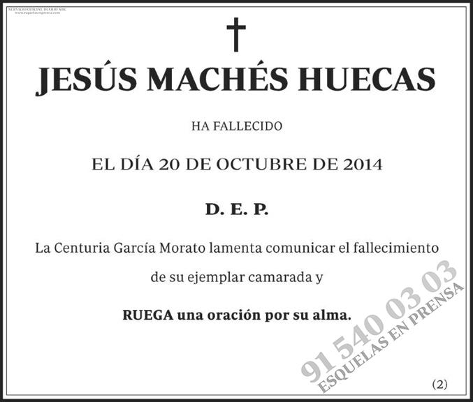 Jesús Machés Huecas